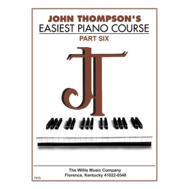 John Thompson's-Easiest Piano Course, Vol. 6
