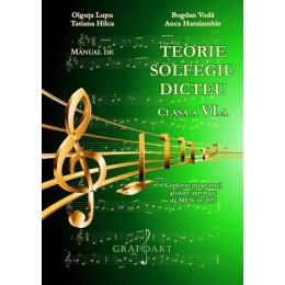 Manual de Teorie, Solfegiu, Dicteu pt. Clasa a VI-a Grafoart