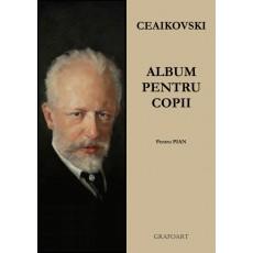 Ceaikovski - Album pentru copii (pian)