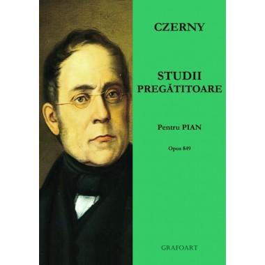 Czerny - Studii pregatitoare (op. 849)