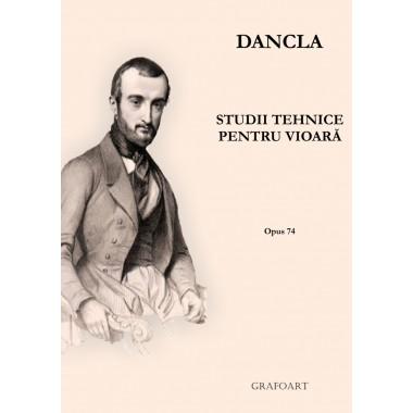 Dancla - Studii tehnice pentru vioara (op. 74)