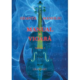 Geanta, Manoliu - Manual de vioara vol. I