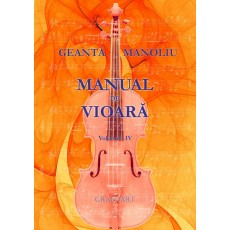 Geanta, Manoliu - Manual de vioara, vol. IV