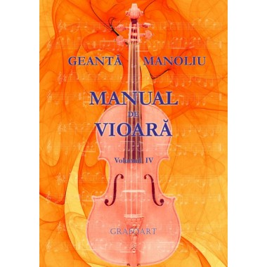 Geanta, Manoliu - Manual de vioara, vol. IV . Anexa