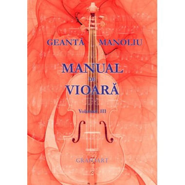 Geanta, Manoliu - Manual de vioara, vol. III . Anexa