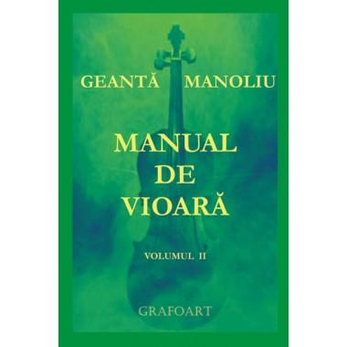 Geanta, Manoliu - Manual de vioara vol. II