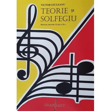 Victor Giuleanu - Teorie si Solfegiu, Manual cls. a X-a